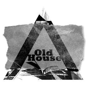 Old House Cult